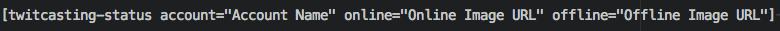 Twitcasting Shortcode Format